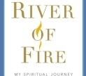 Book jacket of River of Fire, a memoir from Sister Helen Prejean