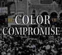 Book cover of The Color of Compromise. (Courtesy Zondervan Press)