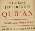 Book cover of Jeff'erson's Quran by Denise Spellberg. Courtesy Penguin Random House